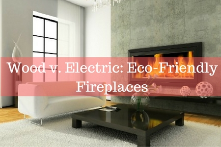 Wood vs. Electric: Eco-Friendly Fireplaces - Energy House