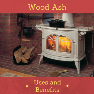 wood ash uses and benefits around home and yard