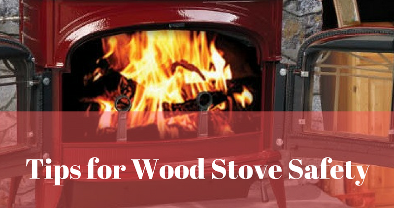 wood burning stove, wood stove, fireplace safety